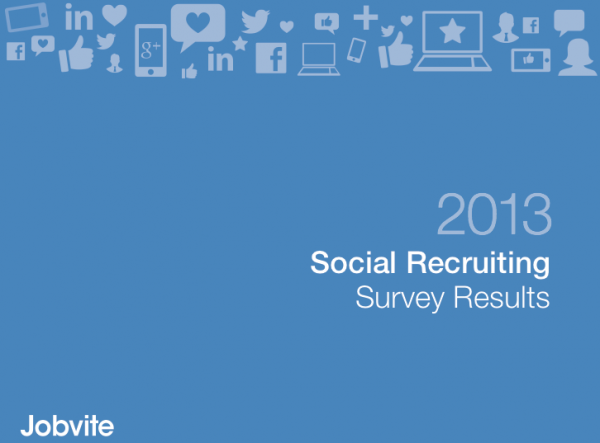 ソーシャルリクルーティングに関する最新レポート「Social Recruiting Survey Results 2013」